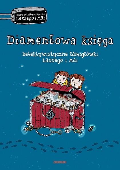 Diamentowa księga. Detektywistyczne łamigłówki Lassego i Mai