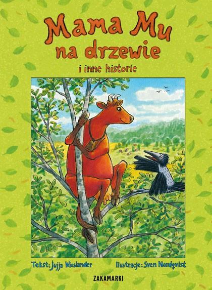 Jujja Wieslander. Mama Mu na drzewie i inne historie.