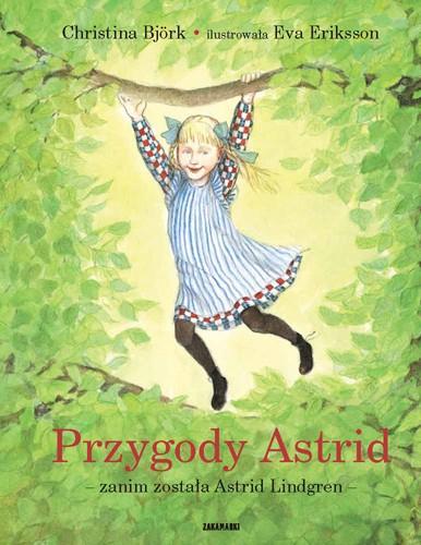 Przygody Astrid  – zanim została Astrid Lindgren